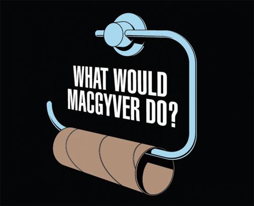Mitä MacGyver tekisi?