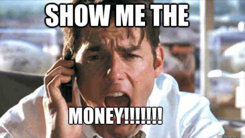 Näytä minulle rahat!